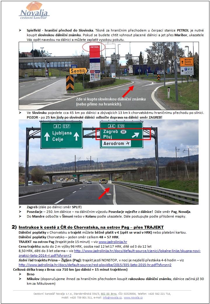 Cestovní instrukce pro cestu do Chorvatska